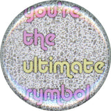 You're The Ultimate Symbol, Button, Magnet