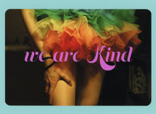 We Are Kind, Rainbow, Tutu, Colorful, Cute, Whimsical, Fun, Collectible, Notecard