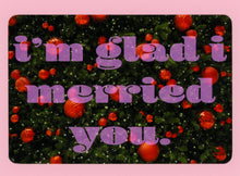 I'm Glad I Merried You, Holiday, Ornaments, Fun, Happy, Collectible, Notecard