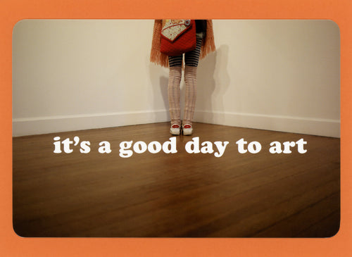 It's A Good Day To Art, Cool, Stylish, Unique, Fun, Collectible, Notecard
