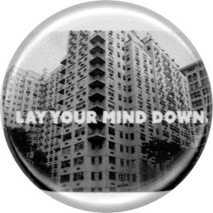 Lay Your Mind Down, Meditation, Unique, Peaceful, Button, MagnetLay Your Mind Down, Meditation, Unique, Peaceful, Button, Magnet