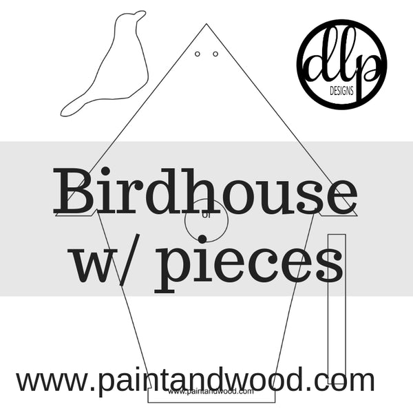Birdhouse with 3D Pieces - Unfinsihed
