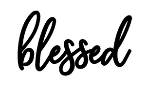 Blessed Lettering - Unfinished