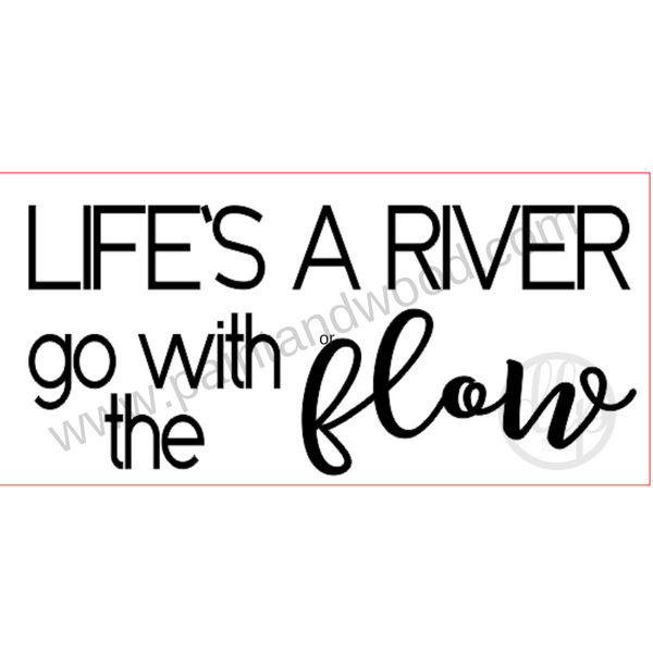 Life's a River Wooden Lettering - Unfinished