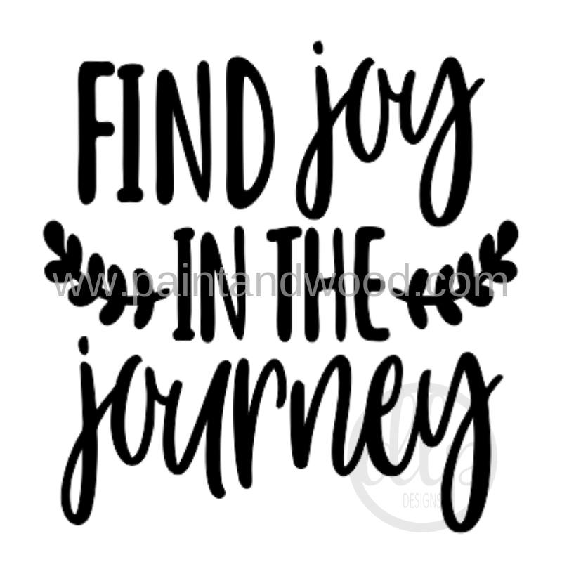 Find Joy in the Journey Sign Lettering - Unfinished