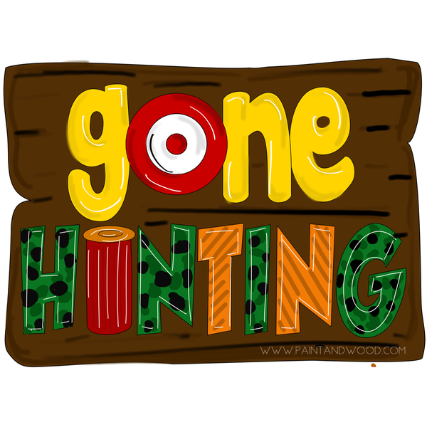 Gone Hunting Door Hanger - Unfinished