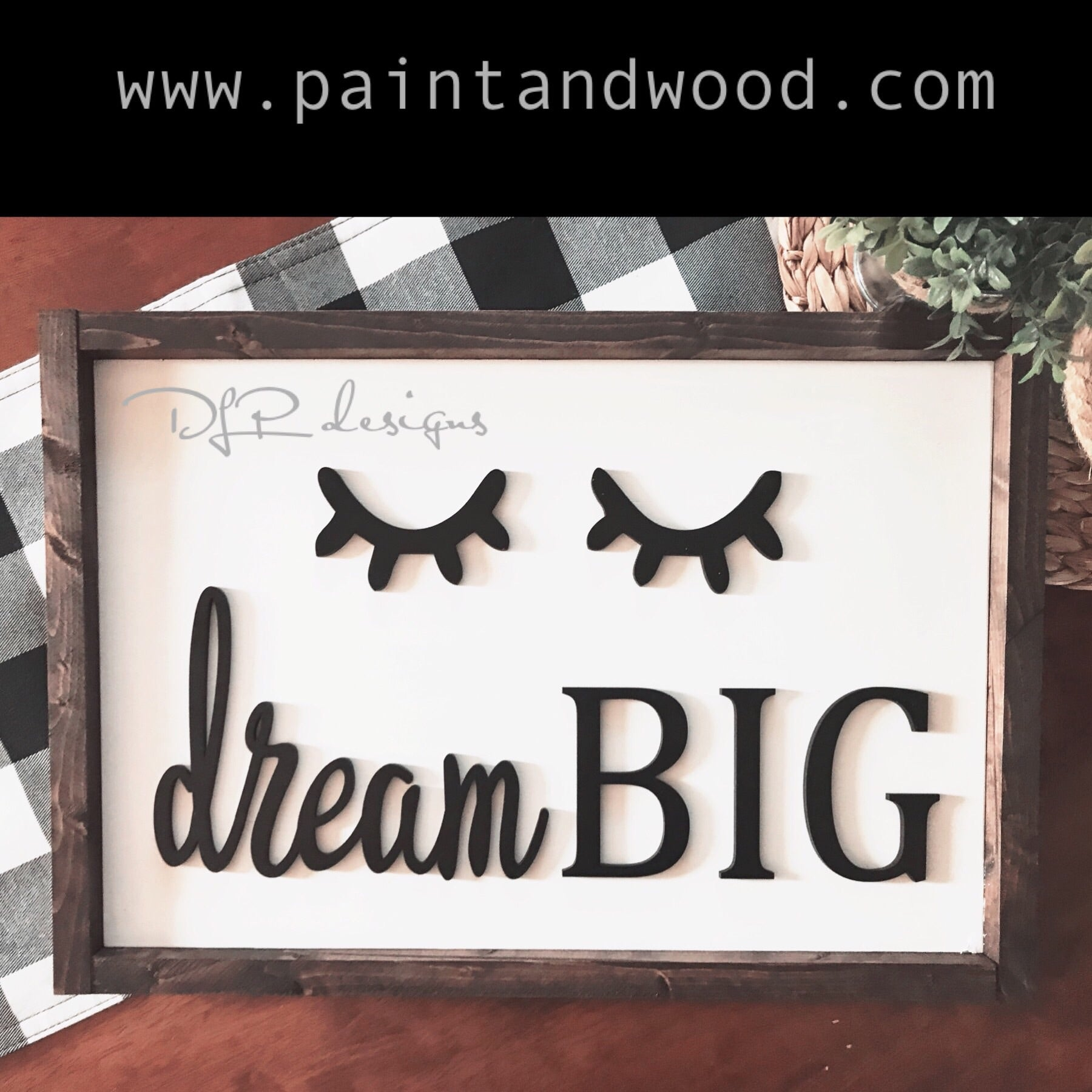Dream Big Sign Lettering - Unfinished