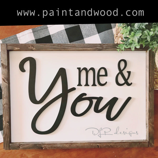 Me & You Sign Lettering - Unfinished