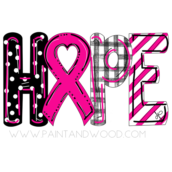 Breast Cancer Awareness HOPE Door Hanger - Unfinished