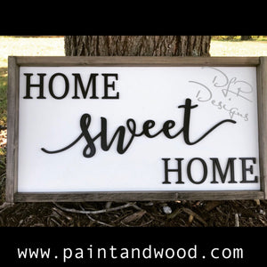 Home Sweet Home Sign Lettering - Unfinished