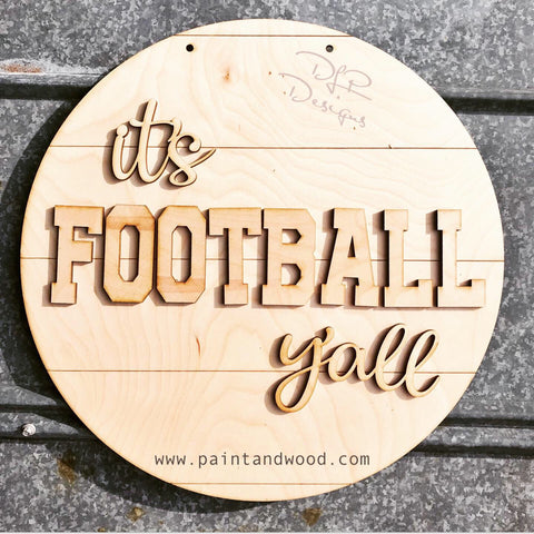"Farmhouse Rounds ""it's Football y'all"" Door Hangers - Unfishished"