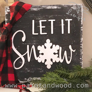 Let It Snow Sign Lettering - Unfinished
