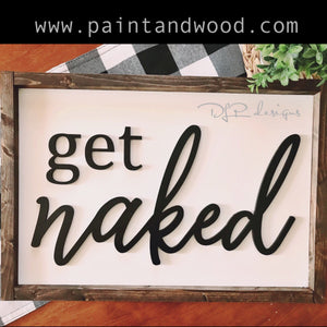 Get Naked Sign Lettering - Unfinished