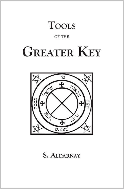 Tools Of The Greater Key - S. Aldarnay - The Scarlet Sage Herb Co.