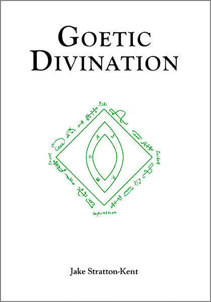 Goetic Divination - Jake Stratton-Kent - The Scarlet Sage Herb Co.