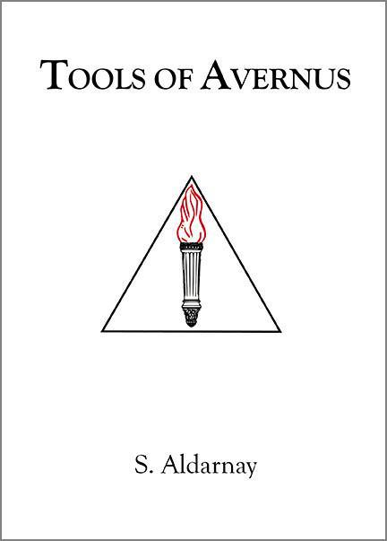 Tools of Avernus - S. Aldarnay - The Scarlet Sage Herb Co.