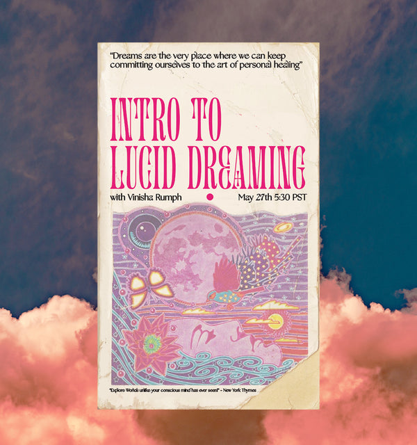 Intro to Lucid Dreaming with Vinisha Rumph - May 27th, 5:30 - 7 pm PT-classes-The Scarlet Sage Herb Co.