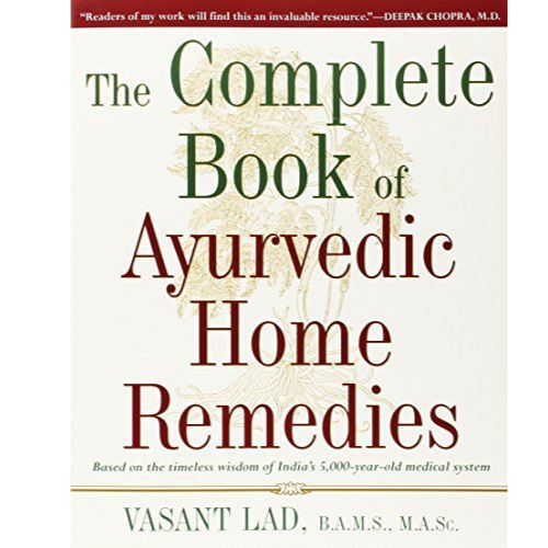 The Complete Book of Ayurvedic Home Remedies by Vasant Lad-Books-The Scarlet Sage Herb Co.