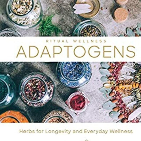 Adaptogens: Herbs For Longevity And Everyday Wellness-Books-The Scarlet Sage Herb Co.
