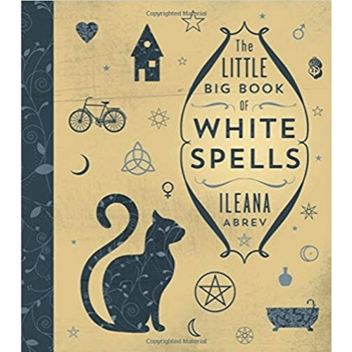 The Little Big Book Of White Spells by Ileana Abrev - The Scarlet Sage Herb Co.