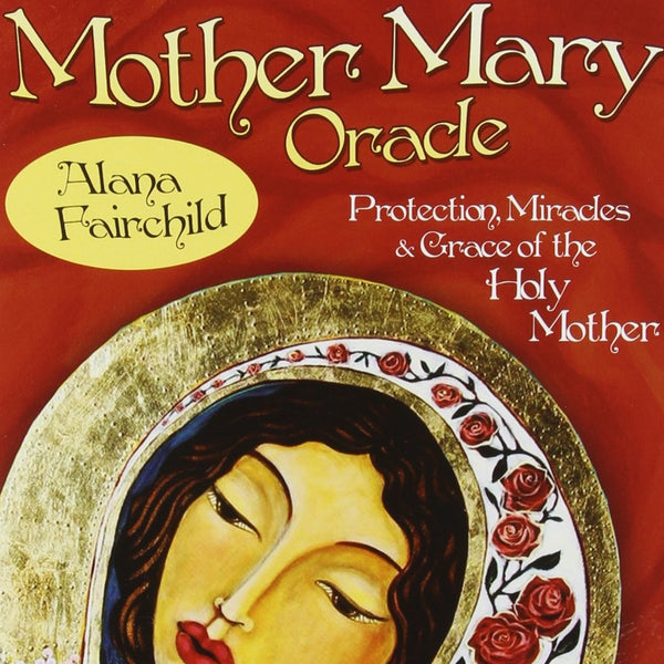 Mother Mary Oracle-The Scarlet Sage Herb Co.