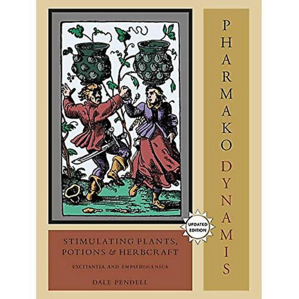 Pharmako Dynamis by Dale Pendell-Books-The Scarlet Sage Herb Co.