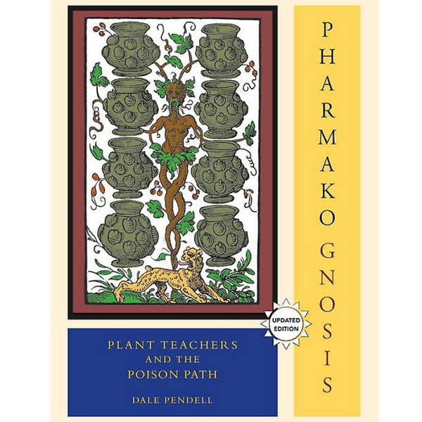 Pharmako Gnosis by Dale Pendell-Books-The Scarlet Sage Herb Co.