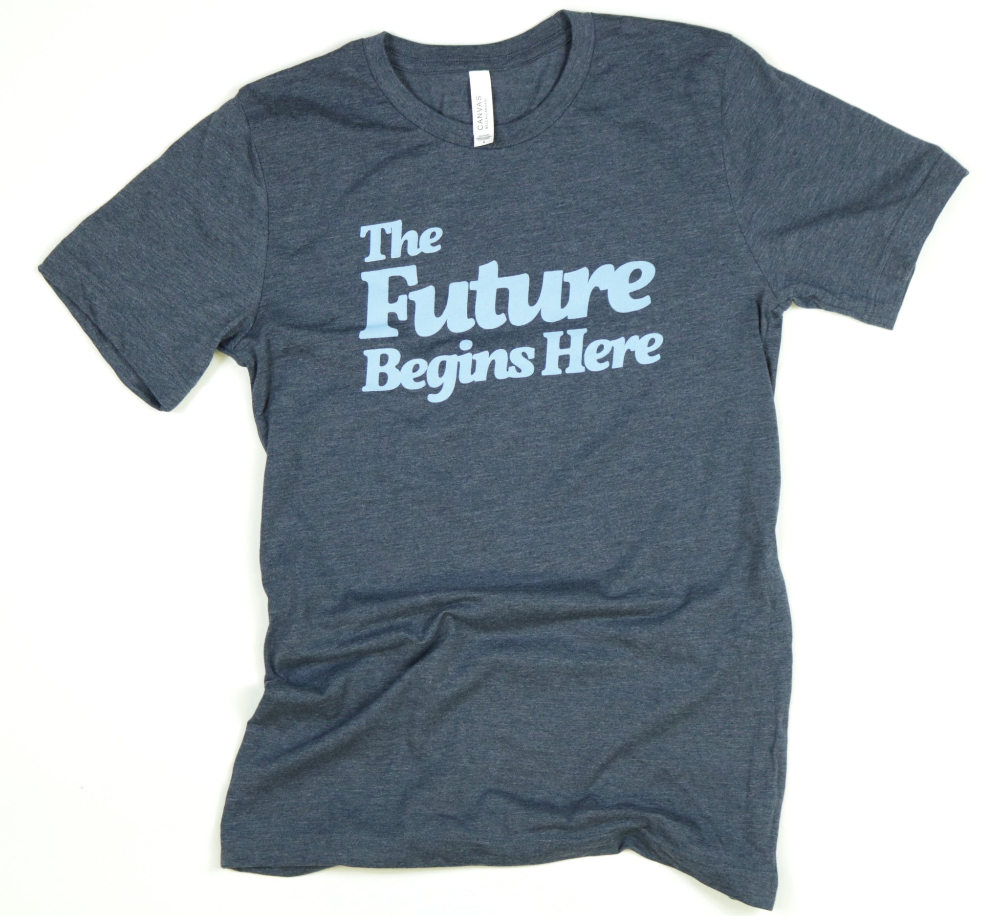 The Future Begins Here Adult Unisex Tee