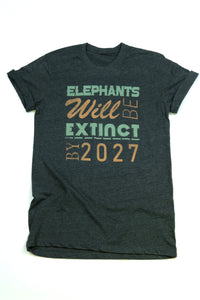 Elephants Will Be Extinct
