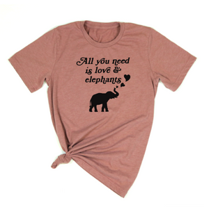 All You Need Is Love And Elephants