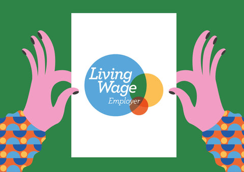 An illustration by our in-house designer Val, shows a pair of hands holding a sign emblazoned with the Living Wage Foundation accreditation.