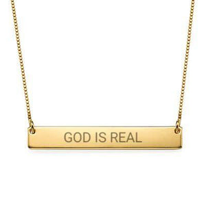 """God Is Real"" Christian Inspirational Bar Necklace - My Family Necklace"
