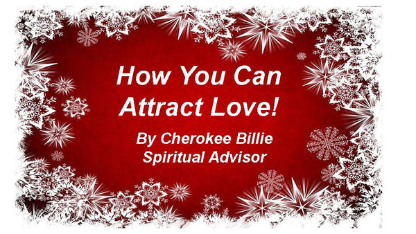 How You Can Attract Love!