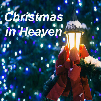 Christmas In Heaven.Christmas In Heaven Cherokee Billie Spiritual Advisor