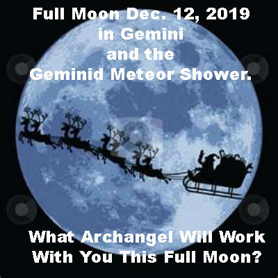 Full Moon December 12, 2019 in Gemini and the Geminid Meteor Shower
