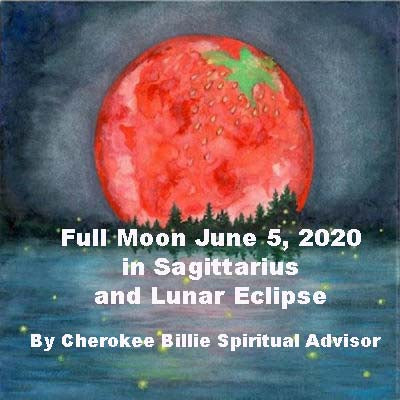 Full Moon June 5, 2020 in Sagittarius and Lunar Eclipse