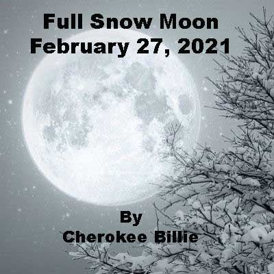 Full Snow Moon February 27, 2021 in Virgo