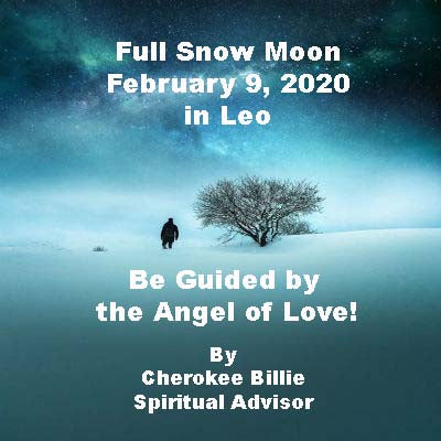 Full Snow Moon February 9, 2020 in Leo
