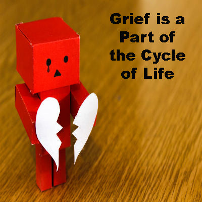 Grief is a Part of the Cycle of Life