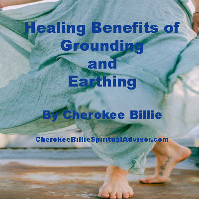 Healing Benefits of Grounding and Earthing