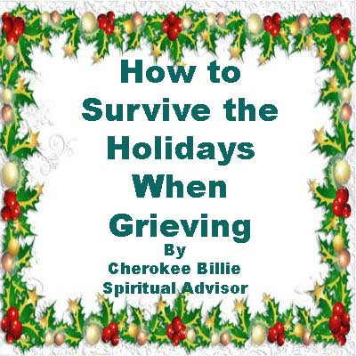 How to Survive the Holidays When Grieving