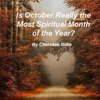 Is October Really the Most Spiritual Month of the Year?