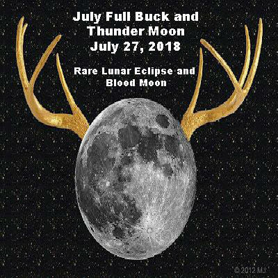 July Full Buck and Thunder Moon July 27, 2018
