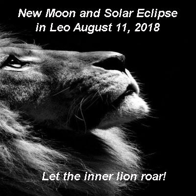 New Moon and Solar Eclipse in Leo August 11, 2018