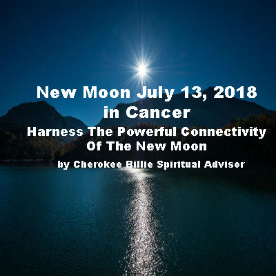 New Moon July 13, 2018 in Cancer