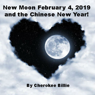 New Moon February 4, 2019 and the Chinese New Year!