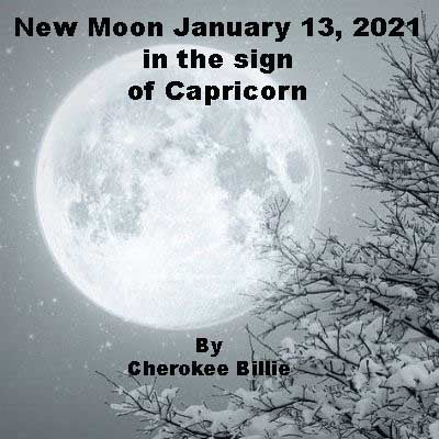 New Moon January 13, 2021 in the sign of Capricorn