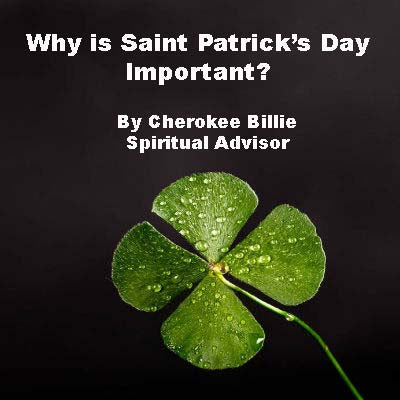 Why is Saint Patrick's Day Important?