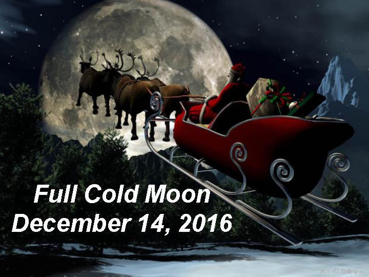 Full Cold Moon December 14, 2016