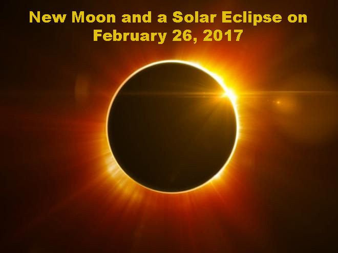 New Moon/Solar Eclipse on February 26, 2017